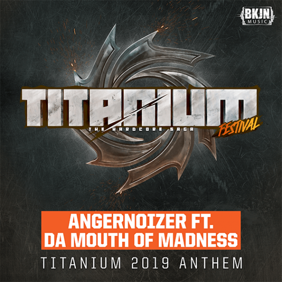 Angernoizer ft. Da Mouth of Madness - Titanium 2019 Anthem